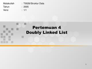 Pertemuan 4 Doubly Linked List