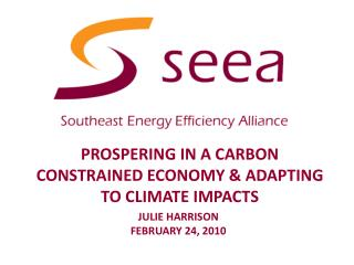 Prospering in a carbon constrained economy & Adapting to climate IMPACTS