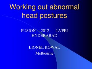 Working out abnormal head postures