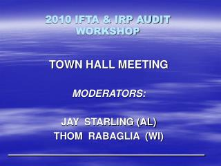 2010 IFTA & IRP AUDIT WORKSHOP