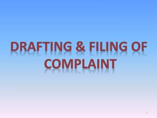 DRAFTING & FILING OF  COMPLAINT