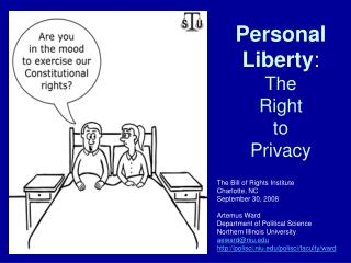 Personal Liberty :  The  Right  to  Privacy