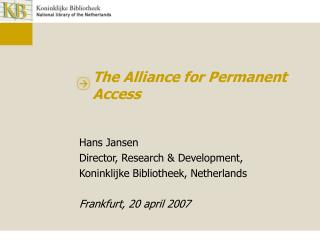 The Alliance for Permanent Access