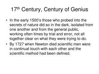 17 th  Century, Century of Genius