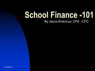 School Finance -101