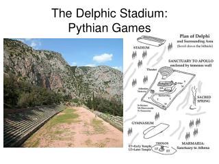 The Delphic Stadium: Pythian Games