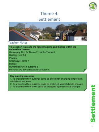 Theme 4:  Settlement