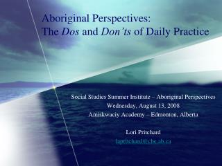 Aboriginal Perspectives:  The  Dos  and  Don'ts  of Daily Practice