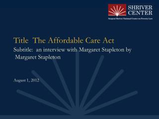 Title  The Affordable Care Act