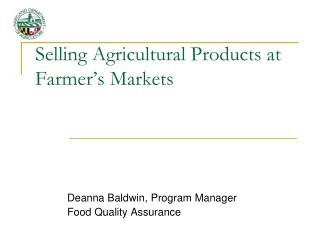 Selling Agricultural Products at Farmer�s Markets