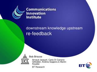 downstream knowledge upstream  re-feedback