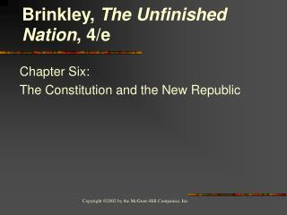 Chapter Six:  The Constitution and the New Republic