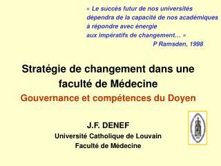 Stratégie de changement dans une faculté de Médecine Gouvernance et compétences du Doyen