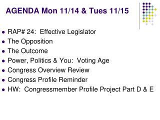 AGENDA Mon 11/14 & Tues 11/15