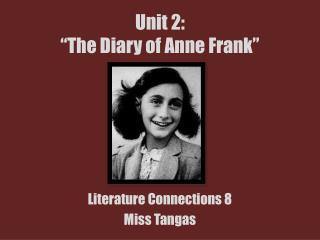 """Unit 2: """"The Diary of Anne Frank"""""""