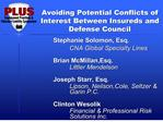 Avoiding Potential Conflicts of Interest Between Insureds and Defense Council