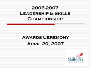 2006-2007 Leadership  Skills Championship