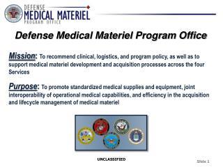 Defense Medical Materiel Program Office