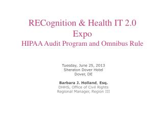 RECognition  & Health IT 2.0 Expo HIPAA Audit Program and Omnibus Rule