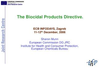 The Biocidal Products Directive.