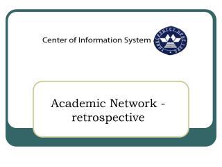 Academic  Network  -  retrospective
