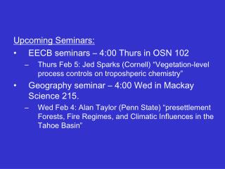 Upcoming Seminars: EECB seminars – 4:00 Thurs in OSN 102