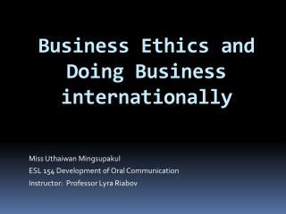 Business Ethics and Doing Business internationally