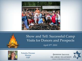 Show and Tell: Successful Camp Visits for Donors and Prospects