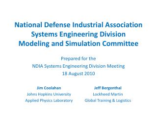 National Defense Industrial Association Systems Engineering Division Modeling and Simulation Committee