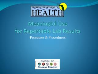 Meaningful Use  for Reportable Lab Results