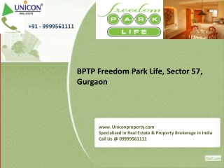 BPTP Freedom Park Life at 09999561111