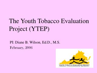 The Youth Tobacco Evaluation Project (YTEP)