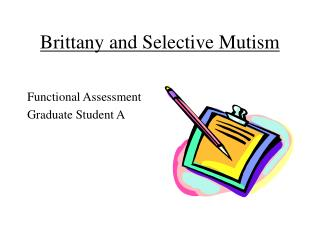 Brittany and Selective Mutism