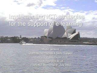 Implementing ICT: strategies for the support of e-learning