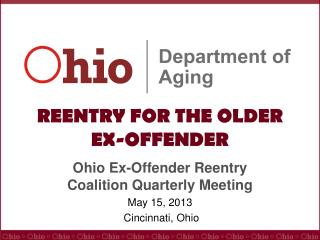 REENTRY FOR THE OLDER  EX-OFFENDER