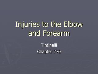 Injuries to the Elbow and Forearm