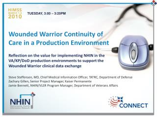 Wounded Warrior Continuity of  Care in a Production Environment