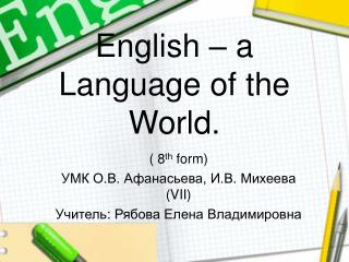 English – a Language of the World.