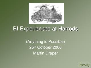 BI Experiences at Harrods