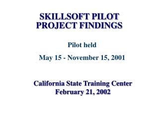 SKILLSOFT PILOT PROJECT FINDINGS