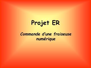 Projet ER