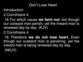 Don't Lose Heart Introduction: 2 Corinthians 4