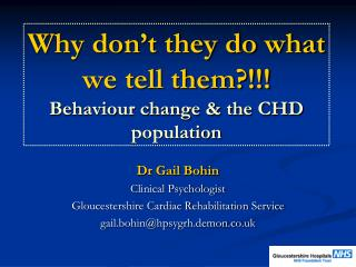 Why don't they do what we tell them?!!! Behaviour change & the CHD population