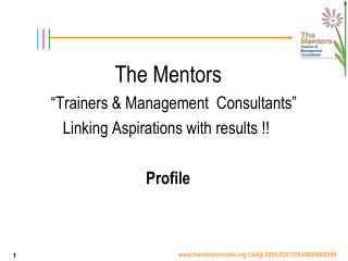 "The Mentors          ""Trainers & Management  Consultants"""