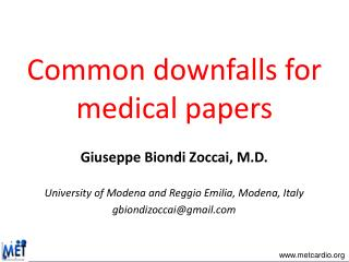 Common  downfalls for medical papers
