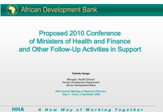 Tshinko Ilunga Manager, Health Division Human Development Department African Development Bank