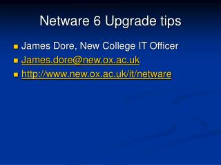 Netware 6 Upgrade tips