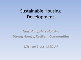 Sustainable Housing Development