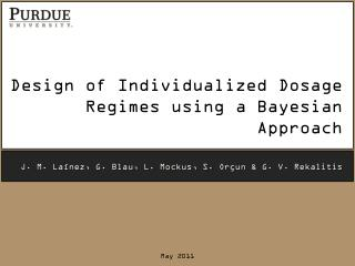 Design of Individualized Dosage Regimes using a Bayesian Approach