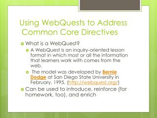 Using WebQuests to Address  Common Core Directives